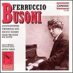 Busoni: Lustpielouvertüre; Symphonische Suite; Berceuse Élégiaque
