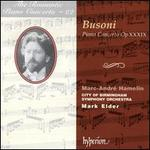 Busoni: Piano Concerto, Op. XXXIX