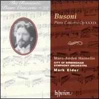 Busoni: Piano Concerto, Op. XXXIX - Marc-André Hamelin (piano); City of Birmingham Symphony Chorus (choir, chorus); City of Birmingham Symphony Orchestra;...