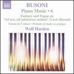 Busoni: Piano Music, Vol. 6