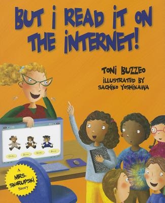 But I Read It on the Internet! - Buzzeo, Toni