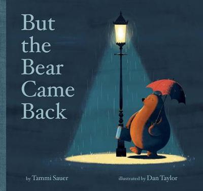 But the Bear Came Back - Sauer, Tammi