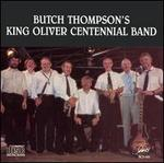 Butch Thompson's King Oliver Centennial Band