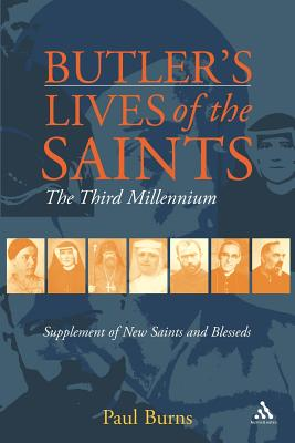 Butler's Saints of the Third Millennium - Burns, Paul