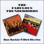 Butt Rockin'/T-Bird Rhythm