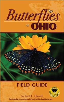 Butterflies of Ohio Field Guide - Daniels, Jaret, Dr., PH.D.