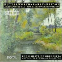 Butterworth/Parry/Bridge - William Boughton (conductor)