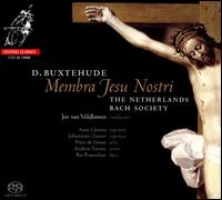 Buxtehude: Membra Jesu Nostri - Andrew Tortise (tenor); Anne Grimm (soprano); Bas Ramselarr (bass); Johannette Zomer (soprano); Netherlands Bach Society;...