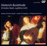 Buxtehude: O Gottes Stadt, o güldens Licht