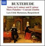 Buxtehude: Suites in G minor & E minor; More Palatino; Courant Zimble
