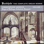 Buxtehude: The Complete Organ Works, Vol. 1