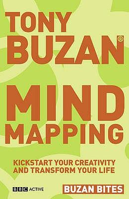Buzan Bites: Mind Mapping: Kickstart your creativity and transform your life - Buzan, Tony