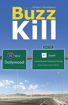 Buzz Kill - Goodspeed, William