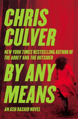 By Any Means - Culver, Chris
