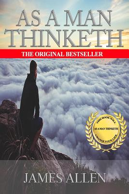 By James Allen As A Man Thinketh - Allen, James