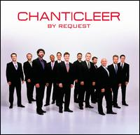 By Request - Casey Breves (vocals); Chanticleer