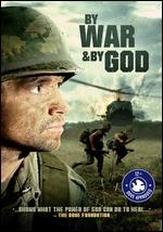 By War & By God