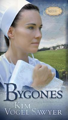 Bygones - Sawyer, Kim Vogel