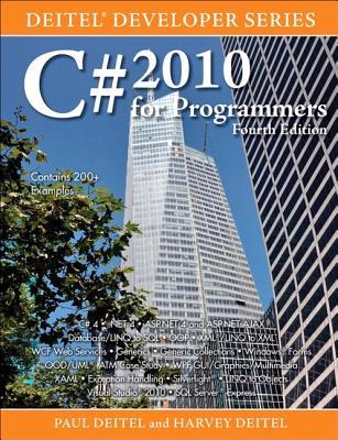 C# 2010 for Programmers - Deitel, Paul J., and Deitel, Harvey M.