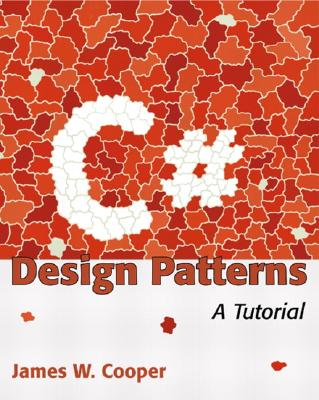 C# Design Patterns: A Tutorial - Cooper, James William