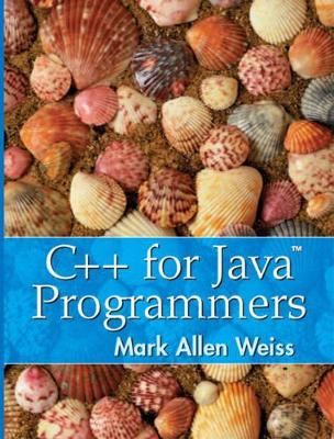 C++ for Java Programmers - Weiss, Mark Allen