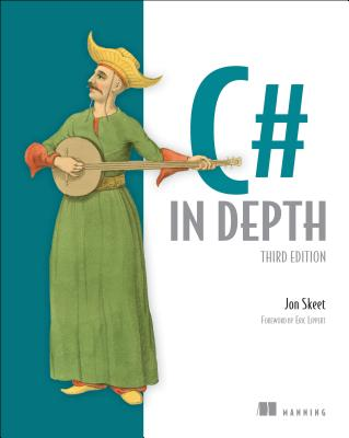 C# in Depth - Skeet, Jon