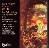 C.P.E. Bach: Die Auferstehung und Himmelfahrt Jesu - Christoph Genz (tenor); Stephan Genz (bass); Uta Schwabe (soprano); Ex Tempore (choir, chorus); La Petite Bande;...