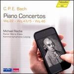 C.P.E. Bach: Piano Concertos, Wq. 22, Wq. 43/5, Wq. 46