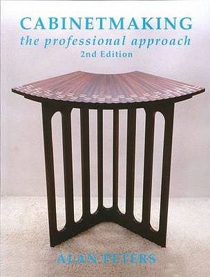 Cabinetmaking: The Professional Approach - Peters, Alan