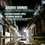 Cachao Sounds: La Descarga Continua