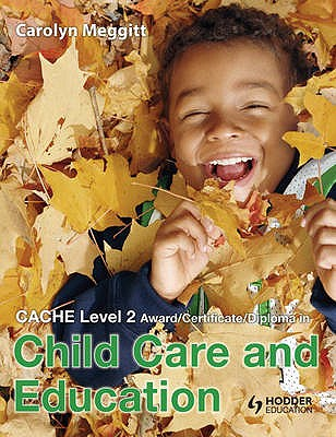 CACHE Level 2 Award/Certificate/Diploma in Child Care and Education - Meggitt, Carolyn