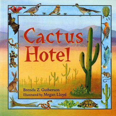 Cactus Hotel - Guiberson, Brenda Z