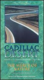 Cadillac Desert: Water and the Transformation of Nature - The Mercy of Nature