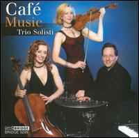 Café Music - Trio Solisti