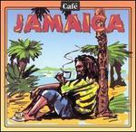 Cafe Music: Cafe Jamaica