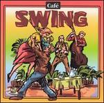 Cafe Music: Cafe Swing