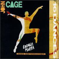 Cage: Sixteen Dances for Soloist and Company of 3 - Björn Wilker (percussion); Dietmar Wiesner (flute); Ensemble Modern; Hermann Kretzschmar (piano); Paul Marleyn (cello);...