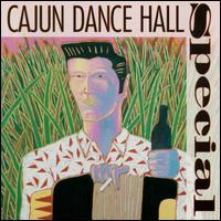 Cajun Dance Hall Special - Various Artists