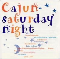 Cajun Saturday Night [Easydisc] - Various Artists