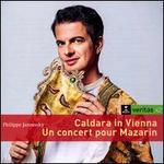 Caldara in Vienna/Un Concert pour Mazarin