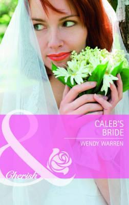 Caleb's Bride - Warren, Wendy