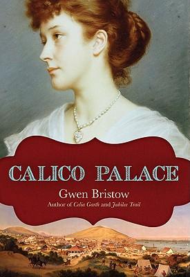 Calico Palace - Bristow, Gwen