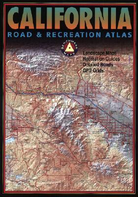 California Road & Recreation Atlas - Benchmark Maps (Creator)