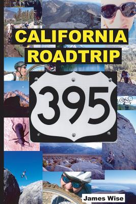California Roadtrip 395 - Wise, James, Jr.