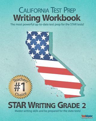 California Test Prep Writing Workbook Star Writing Grade 2 - Test Master Press California