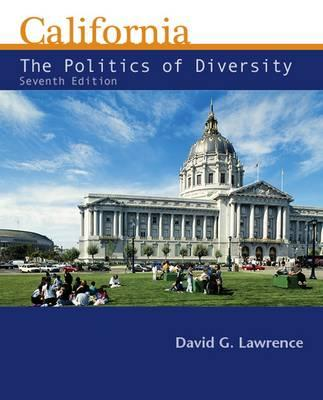 California: The Politics of Diversity - Lawrence, David G