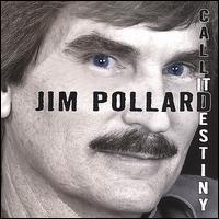 Call It Destiny - Jim Pollard