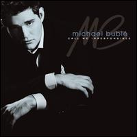 Call Me Irresponsible - Michael Bublé