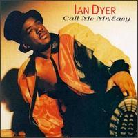 Call Me Mr. Easy - Ian Dyer