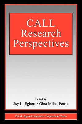 Call Research Perspectives - Egbert, Joy L (Editor), and Petrie, Gina Mikel (Editor)
